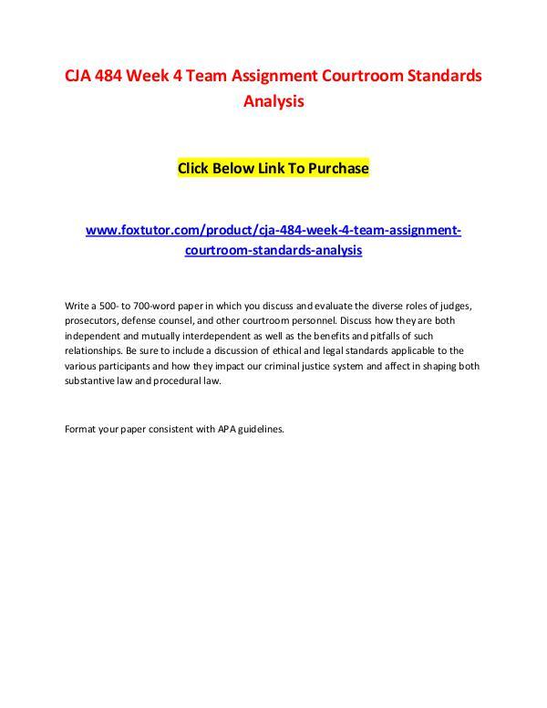 CJA 484 Week 4 Team Assignment Courtroom Standards Analysis CJA 484 Week 4 Team Assignment Courtroom Standards