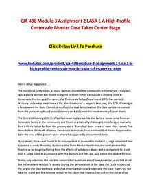 CJA 498 Module 3 Assignment 2 LASA 1 A High-Profile Centervale Murder