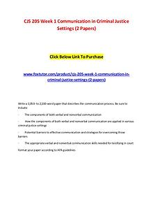 CJS 205 Week 1 Communication in Criminal Justice Settings (2 Papers)