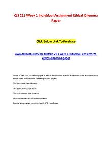 CJS 211 Week 1 Individual Assignment Ethical Dilemma Paper
