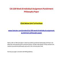 CJS 220 Week 8 Individual Assignment Punishment Philosophy Paper