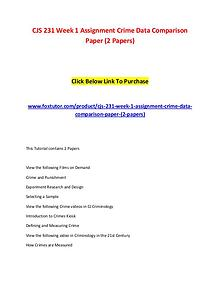 CJS 231 Week 1 Assignment Crime Data Comparison Paper (2 Papers)