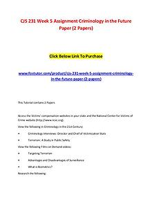 CJS 231 Week 5 Assignment Criminology in the Future Paper (2 Papers)