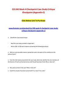 CJS 240 Week 4 Checkpoint Case Study Critique Checkpoint (Appendix C)