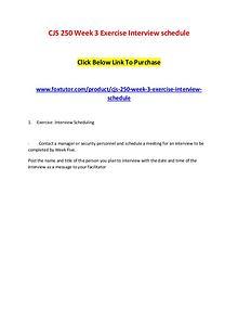 CJS 250 Week 3 Exercise Interview schedule