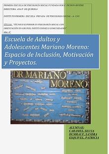 Escuela del Adulto y Adolescente: Inclusión.,Motivación y Proyectos