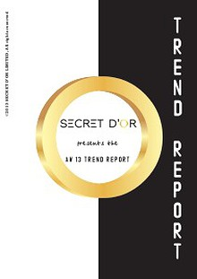 Secret d'Or AW13 Trend Report