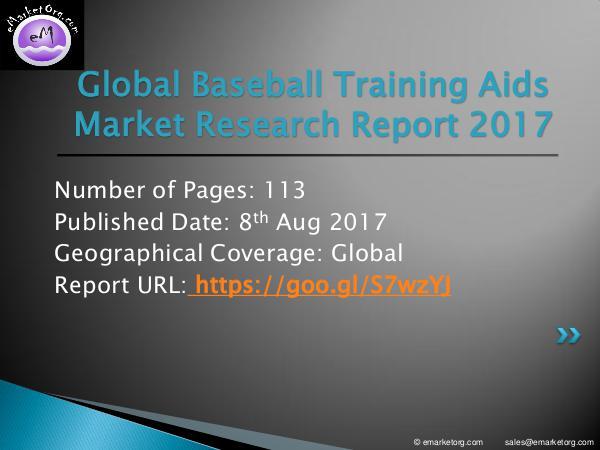 Baseball Training Aids Market Research Report Baseball Training Aids Market Report 2017-2022 Res