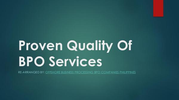 Proven Quality Of BPO Services PDF Proven Quality Of BPO Services BPO Companies P