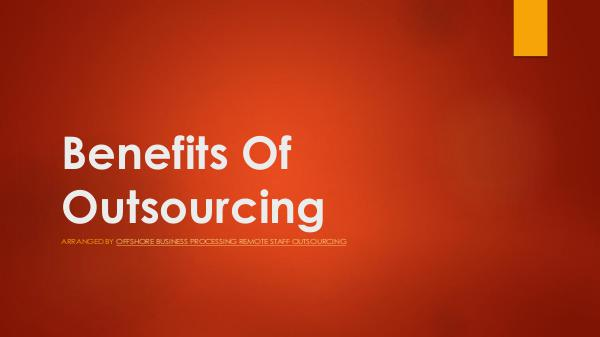 Benefits Of Outsourcing PDF Benefits Of Outsourcing Remote Staff