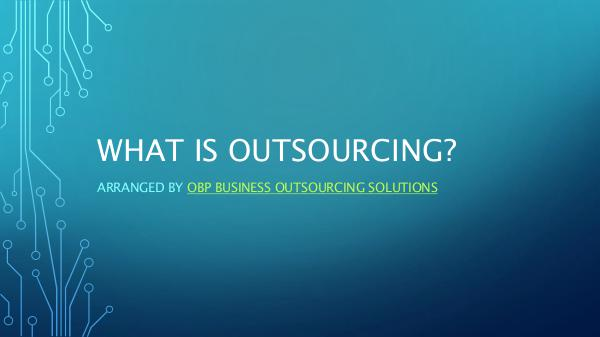 What Is Outsourcing? PDF What Is Outsourcing BOS
