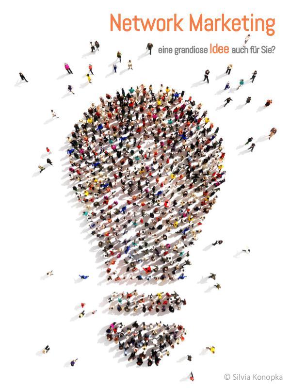 Network Marketing - eine Idee mit Zukunft eBook Network Marketing - eine Idee mit Zukunft