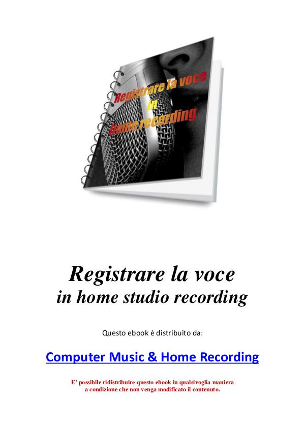 Computer Music & Home Recording Registrare la voce in home recording