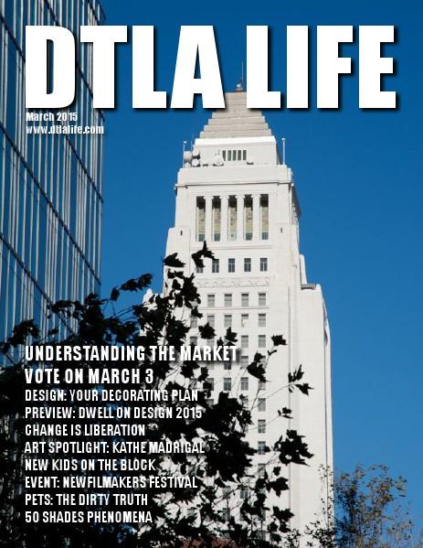 DTLA LIFE MAG #15 | MARCH 2015