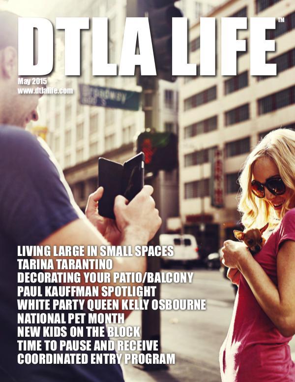 DTLA LIFE MAG #17   MAY 2015