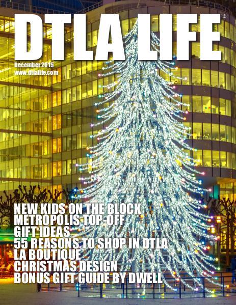DTLA LIFE MAG #24   DECEMBER 2015
