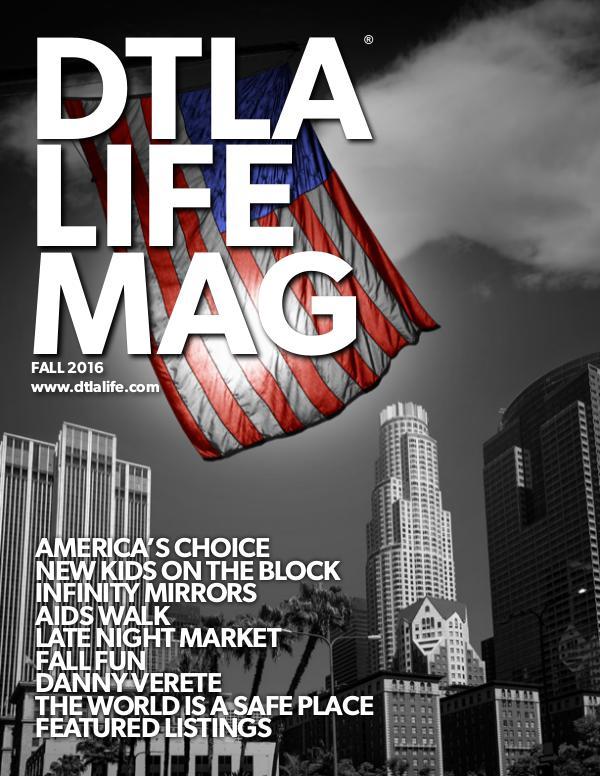 DTLA LIFE MAG #29 | FALL 2016