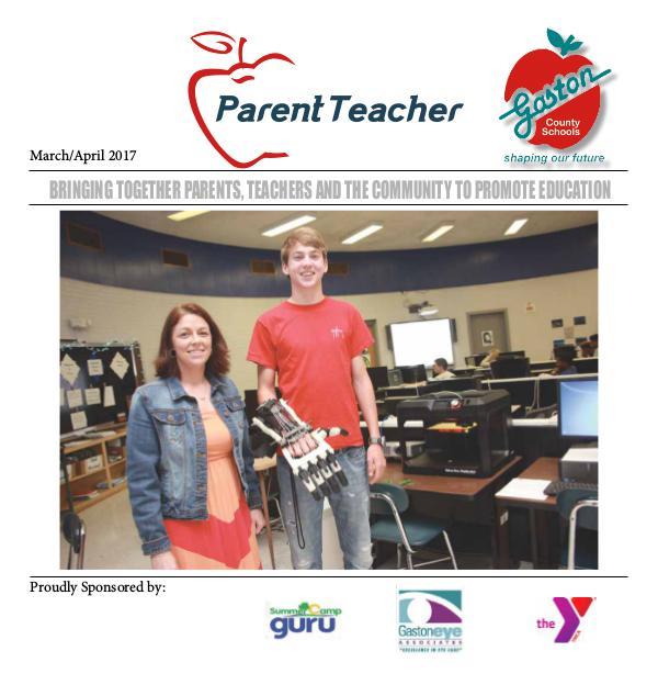 Parent Teacher Magazine Gaston County Schools March/April 2017