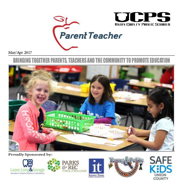 Parent Teacher Magazine Union County Public Schools March/April 2017