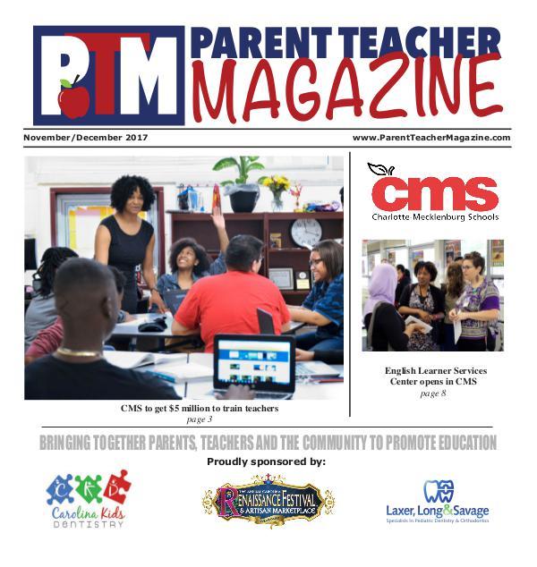 Parent Teacher Magazine Charlotte-Mecklenburg Schools Nov/Dec 2017