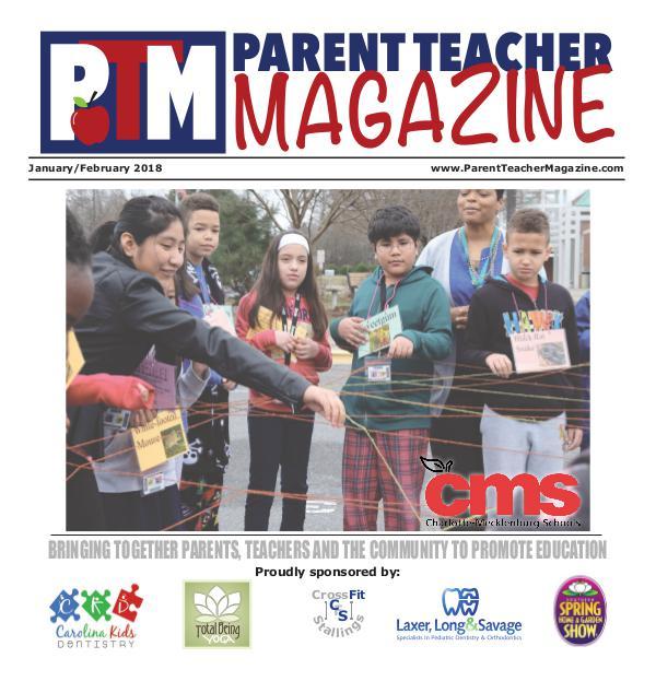 Parent Teacher Magazine Charlotte-Mecklenburg Schools Jan/Feb 2018