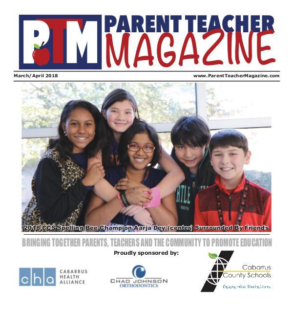 Parent Teacher Magazine Cabarrus County Schools March/April 2018