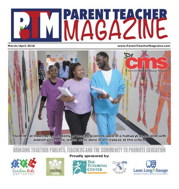 Parent Teacher Magazine Charlotte-Mecklenburg Schools March/April 2018