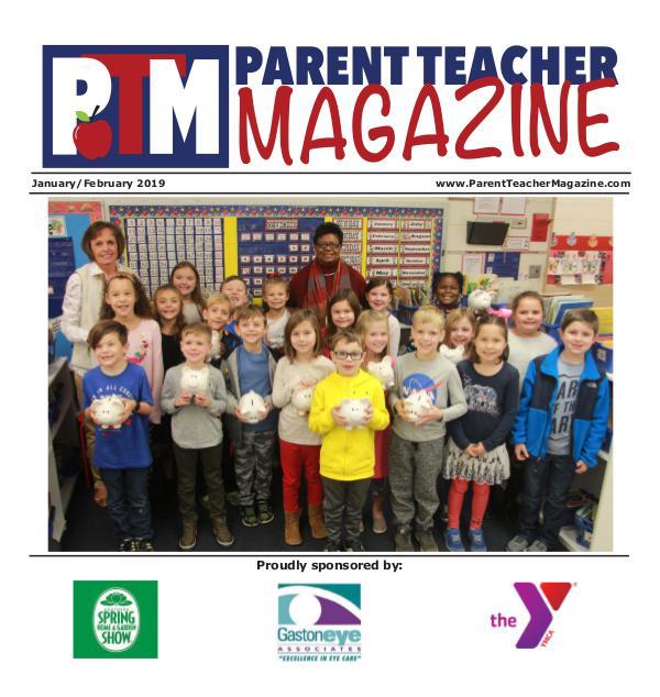 Parent Teacher Magazine Gaston County Schools Jan/Feb 2019