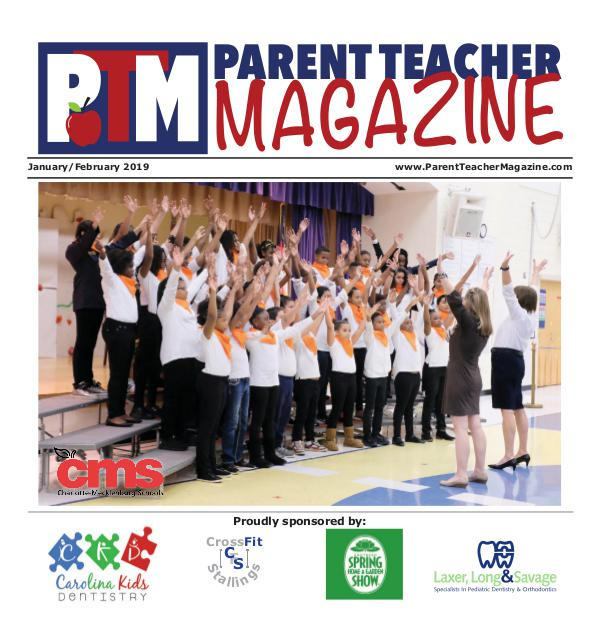 Parent Teacher Magazine Charlotte-Mecklenburg Schools Jan/Feb 2019