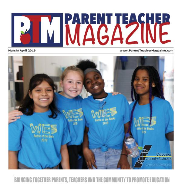 Parent Teacher Magazine Cabarrus County Schools March/April 2019