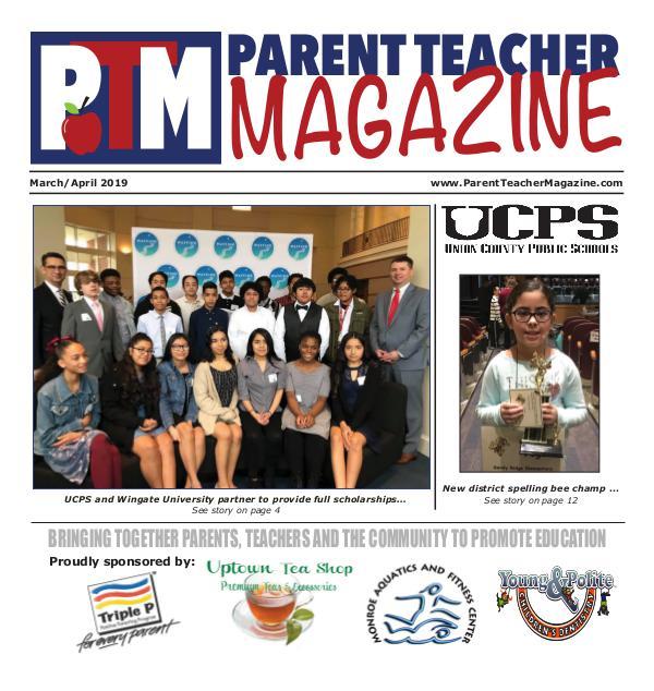 Parent Teacher Magazine Union County Public Schools March/April 2019