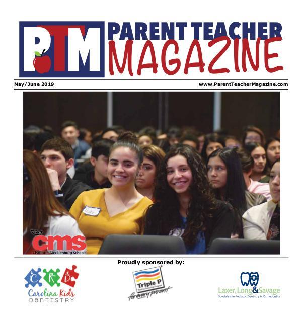 Parent Teacher Magazine Charlotte-Mecklenburg Schools May/June 2019