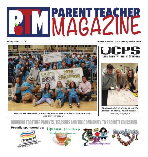 Parent Teacher Magazine Union County Public Schools - May/June 2019