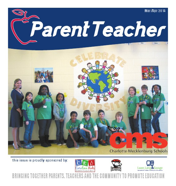 Parent Teacher Magazine Charlotte Mecklenburg Schools March 2014