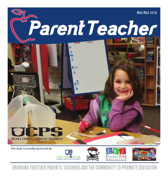 Parent Teacher Magazine Union County Public Schools March 2014