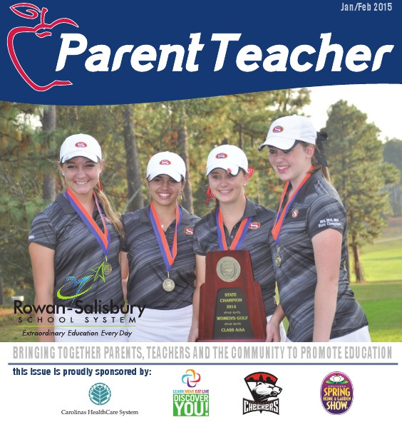 Parent Teacher Magazine Rowan-Salisbury School January 2015