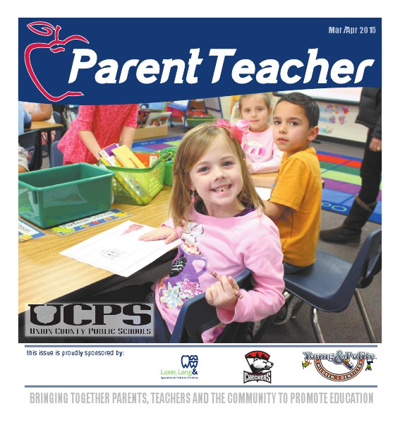 Parent Teacher Magazine Union County Public Schools March 2015