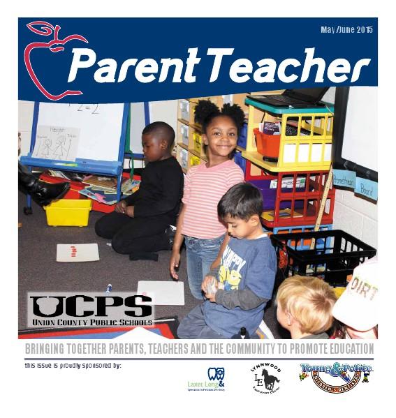 Parent Teacher Magazine Union County Public Schools May/June 2015