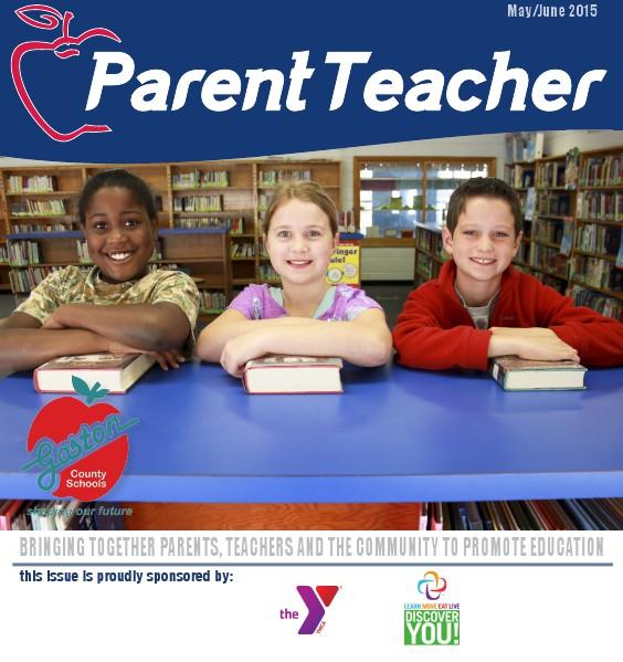 Parent Teacher Magazine Gaston County School May/June 2015