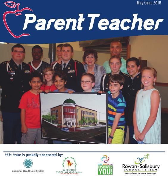 Parent Teacher Magazine Rowan-Salisbury Schools May/June 2015