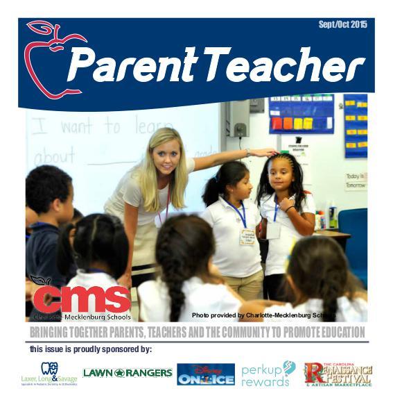Parent Teacher Magazine Charlotte-Mecklenburg Schools Sept/Oct 2015