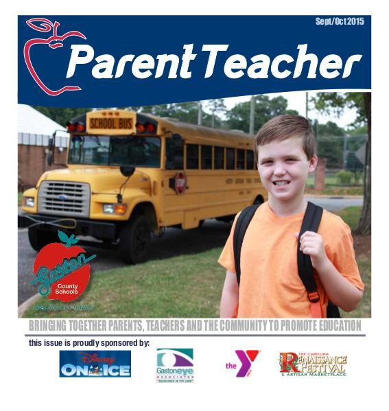 Parent Teacher Magazine Gaston County Schools Sept/Oct 2015