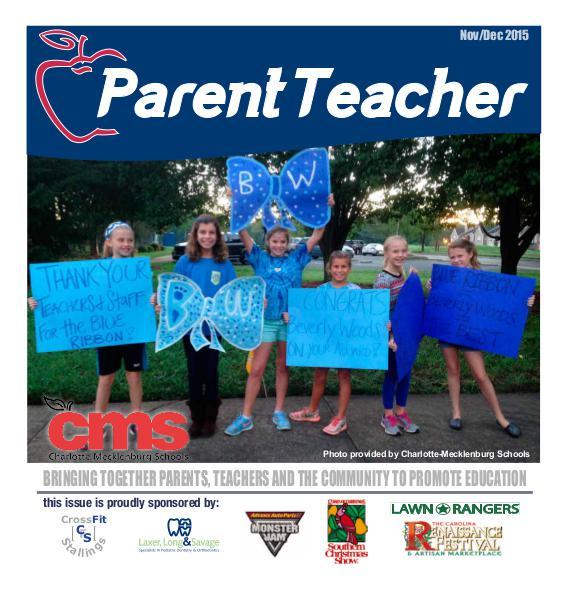 Parent Teacher Magazine Charlotte-Mecklenburg Schools Nov/Dec 2015