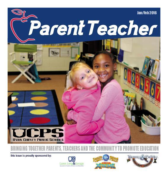 Parent Teacher Magazine Union County Public School Jan/Feb 2016