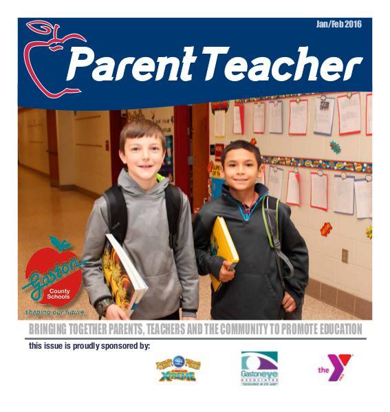 Parent Teacher Magazine Gaston County Schools Jan/Feb 2016