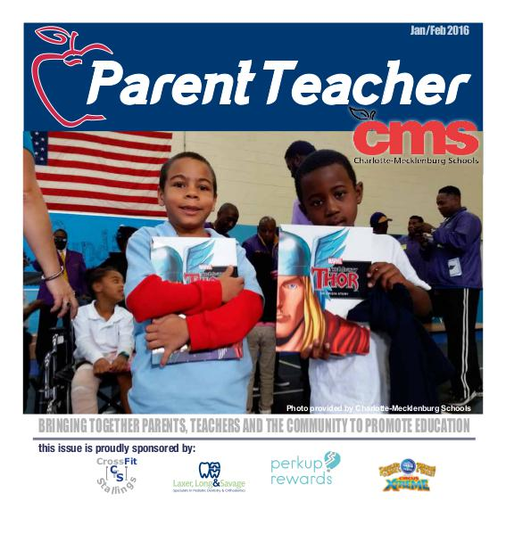 Parent Teacher Magazine Charlotte-Mecklenburg Schools Jan/Feb 2016