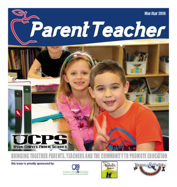Parent Teacher Magazine Union County Public Schools March/April 2016
