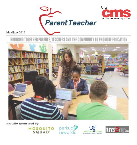 Parent Teacher Magazine Charlotte-Mecklenburg Schools May/June 2016