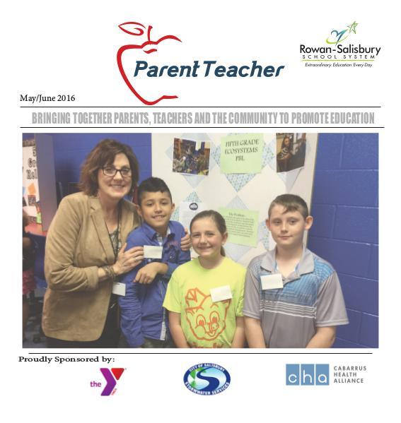 Parent Teacher Magazine Rowan-Salisbury Schools May /June 2016