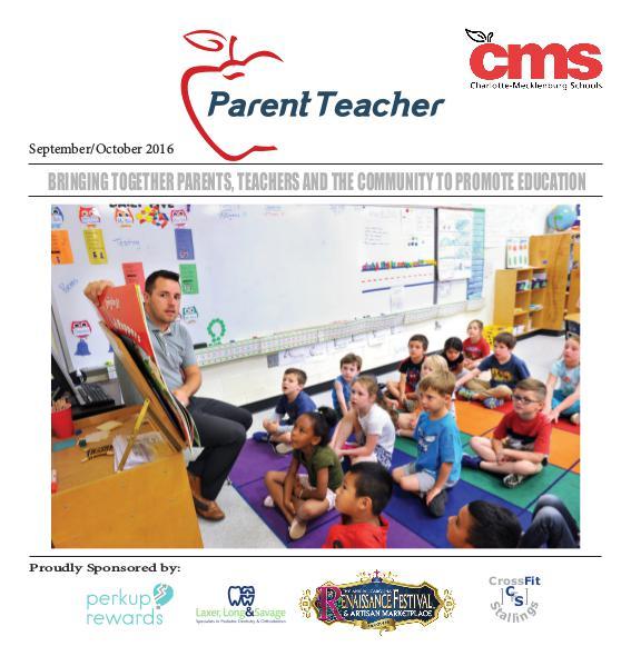 Parent Teacher Magazine Charlotte Mecklenburg Schools Sept/Oct 2016